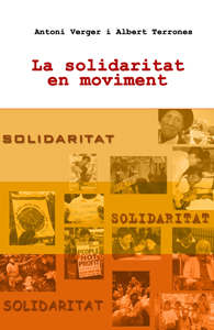"3) ""LA SOLIDARITAT EN MOVIMENT"" <br>Antoni Verger i Albert Terrones"